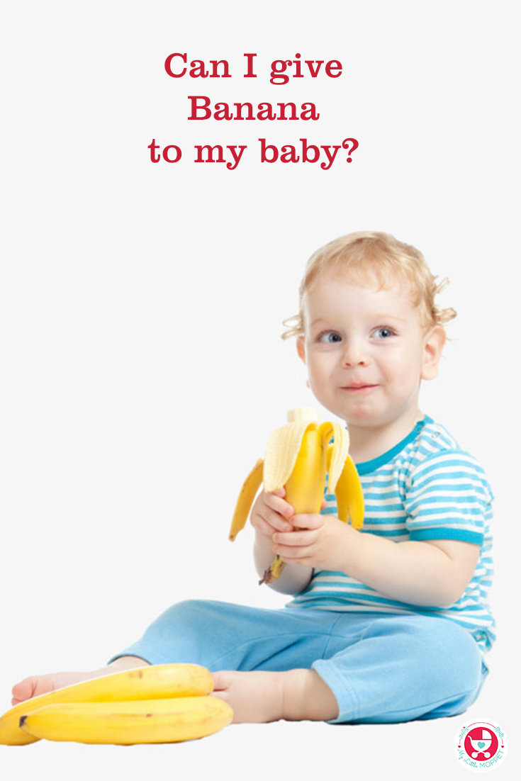 """Bananas are highly nutritious. """"Can I give my baby banana?"""" is the most asked question by moms. Find out, when and how you can introduce bananas to babies."""
