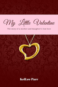 My Little Valentine - KelLee Parr