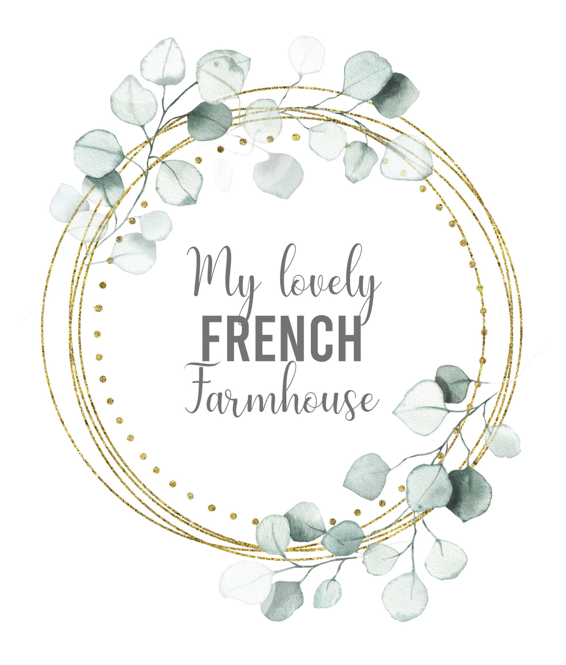 My Lovely French Farmhouse