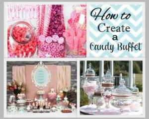 How to create a candy buffet