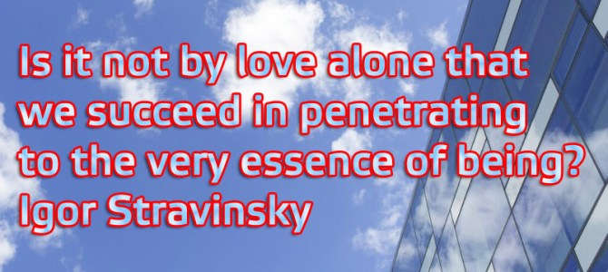 By love alone we succeed in penetrating the essence of being