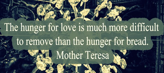 The hunger for love is more difficult to remove