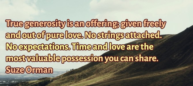 Time and love are the most valuable possession you can share