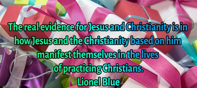 The real evidence for Jesus and Christianity is