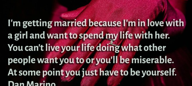 I'm getting married because I'm in love with a girl