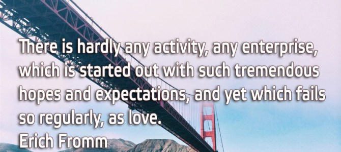 There is no activity that starts with such much hopes and expectations as love