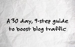 30 day guide to boost blog traffic