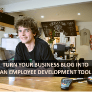 Turn your business blog into an employee development tool