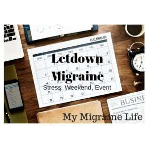 letdown migraine and weekend migraine