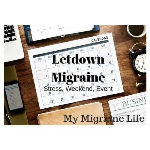 letdown migraine and weekend migraine