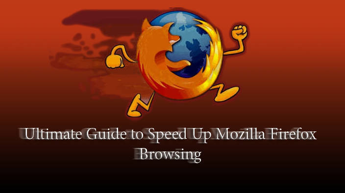 Speed up Firefox browser