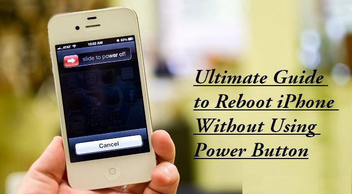 Ultimate Guide to Reboot iPhone Witho Broken Power Button