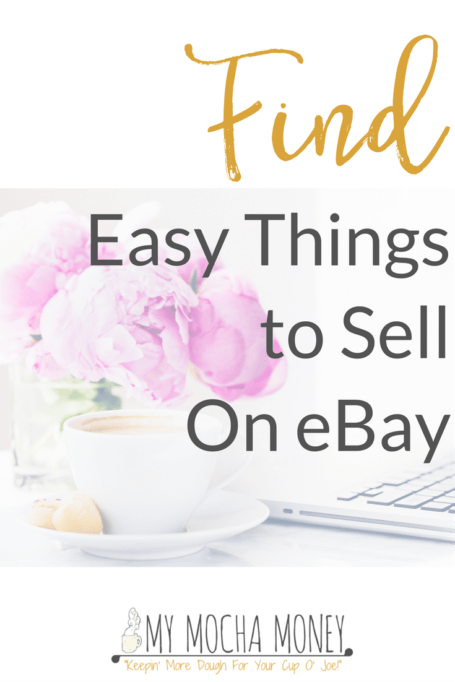 Easy things to sell on eBay
