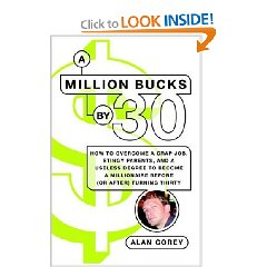 How One Guy Became A Millionaire By Age 30–A Must Read!