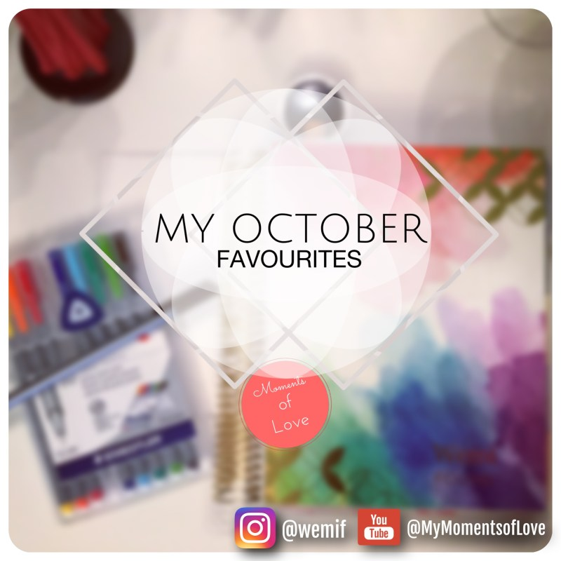 October Monthly Favorites List
