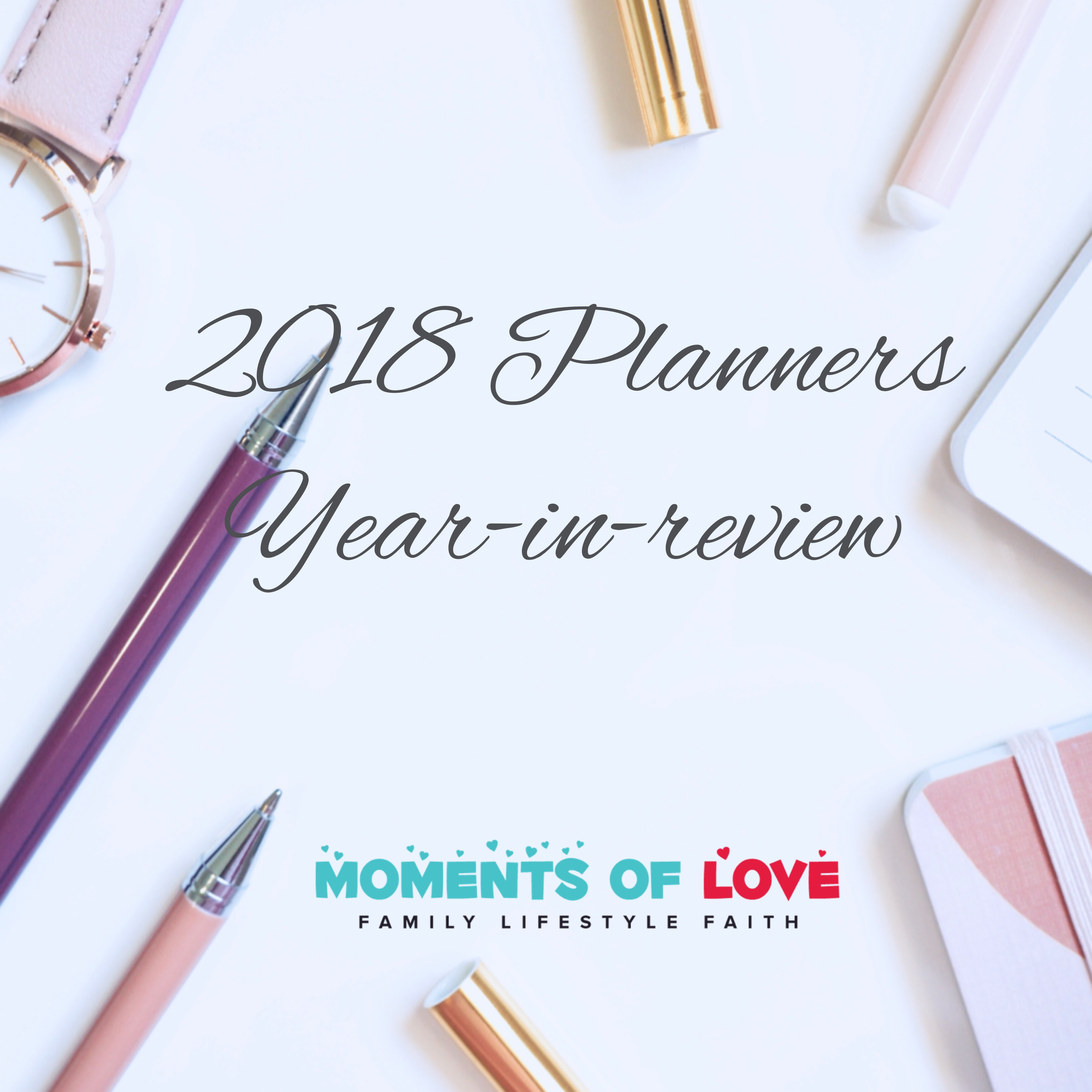 2018 Planner Review: What Worked For Me