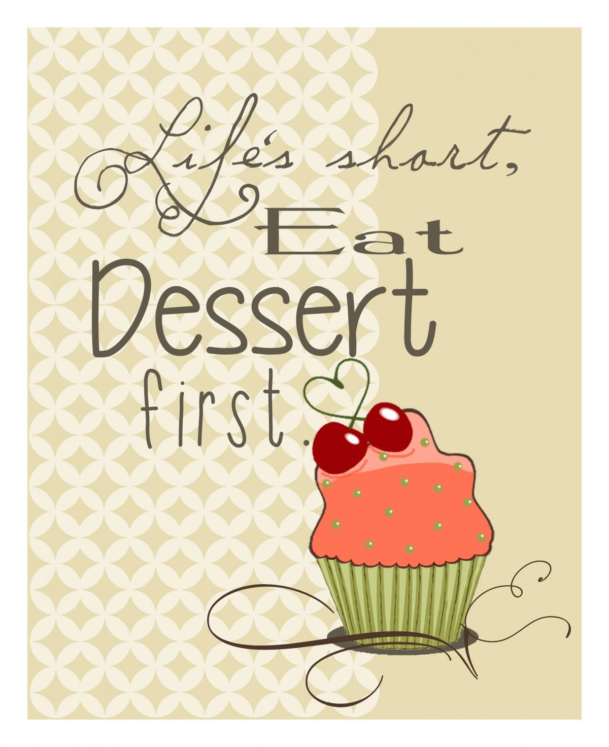 Free Printable Eat Dessert First