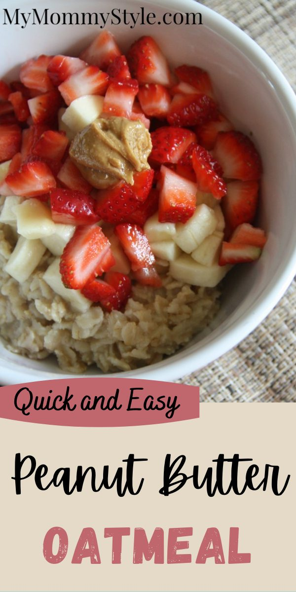 Quick and easy peanut butter oatmeal is a flavorful and filling breakfast. Under 200 calories and ready to eat in less than five minutes. #peanutbutteroatmeal #easyhealthybreakfastideas via @mymommystyle
