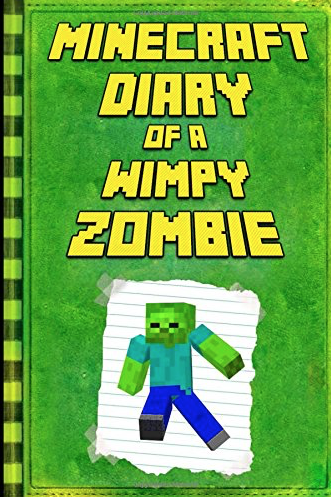 Minecraft Diary of a Wimpy Zombie