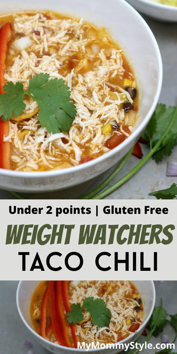 Chicken taco chili is a fun and healthy way to mix up taco night! This Weight Watchers recipe is under two points and packed full of flavor. #tacochili #chickentacochili via @mymommystyle