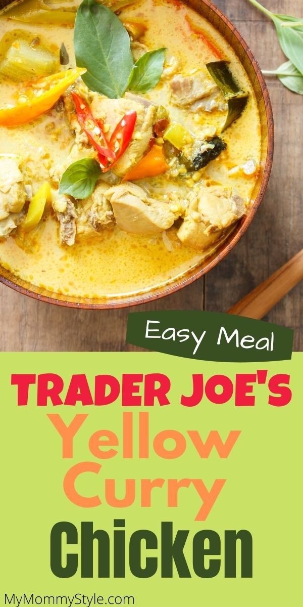 Trader Joe's yellow curry chicken recipe is a delicious, quick and easy meal. It has chicken and vegetables cooked together in a savory yellow curry sauce. #traderjoesyellowcurry #traderjoes via @mymommystyle