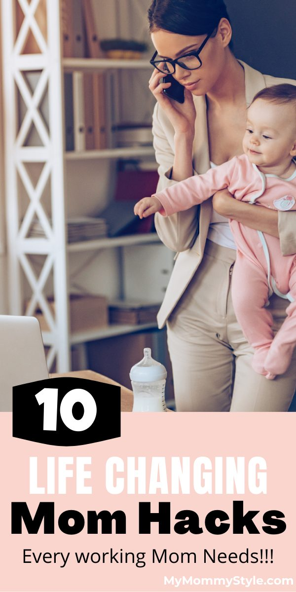 Juggle family and work life with these ten life changing mom hacks. Keep your calm and make the most of your precious time. #momhacks #workingmoms via @mymommystyle