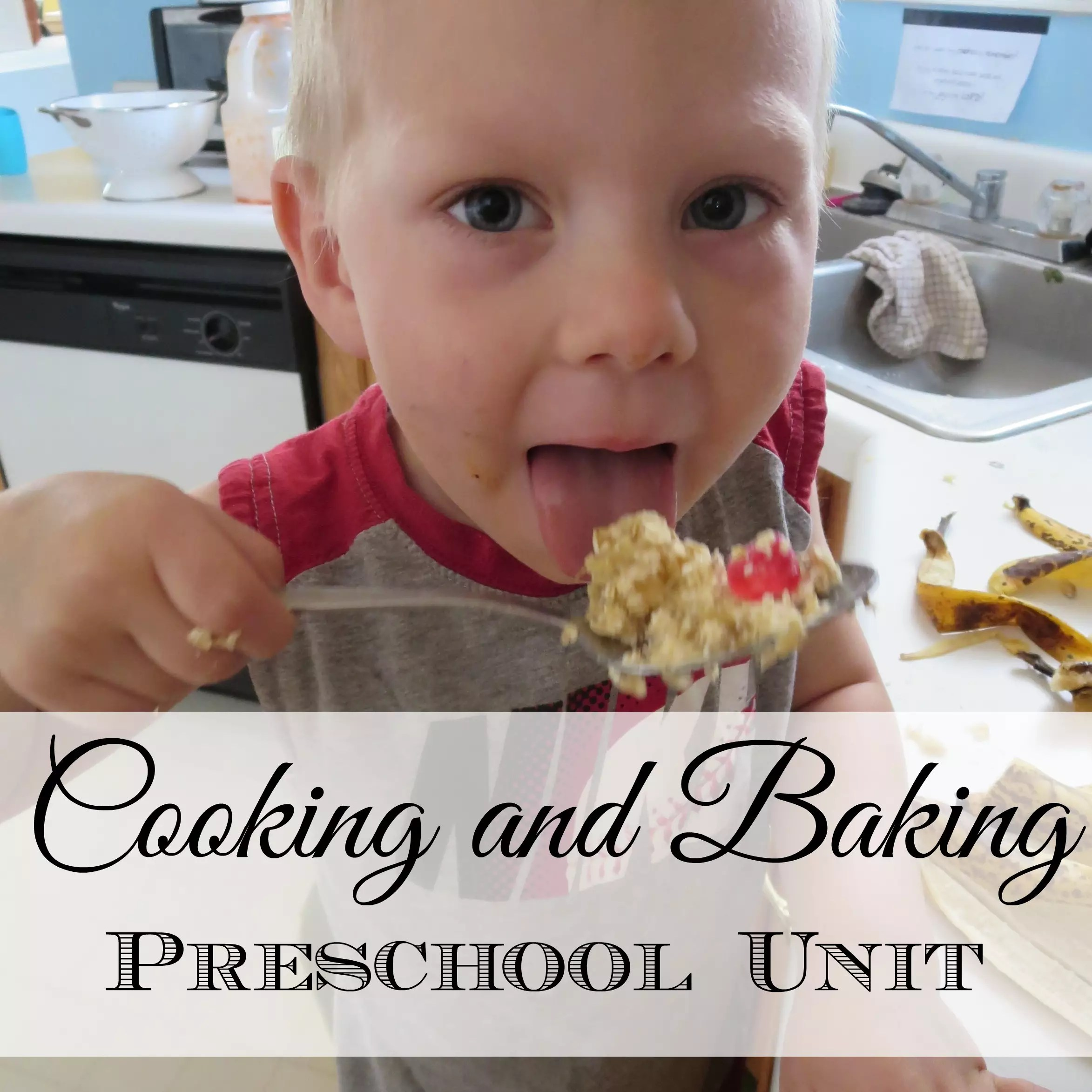 Cooking Unit For Preschoolers