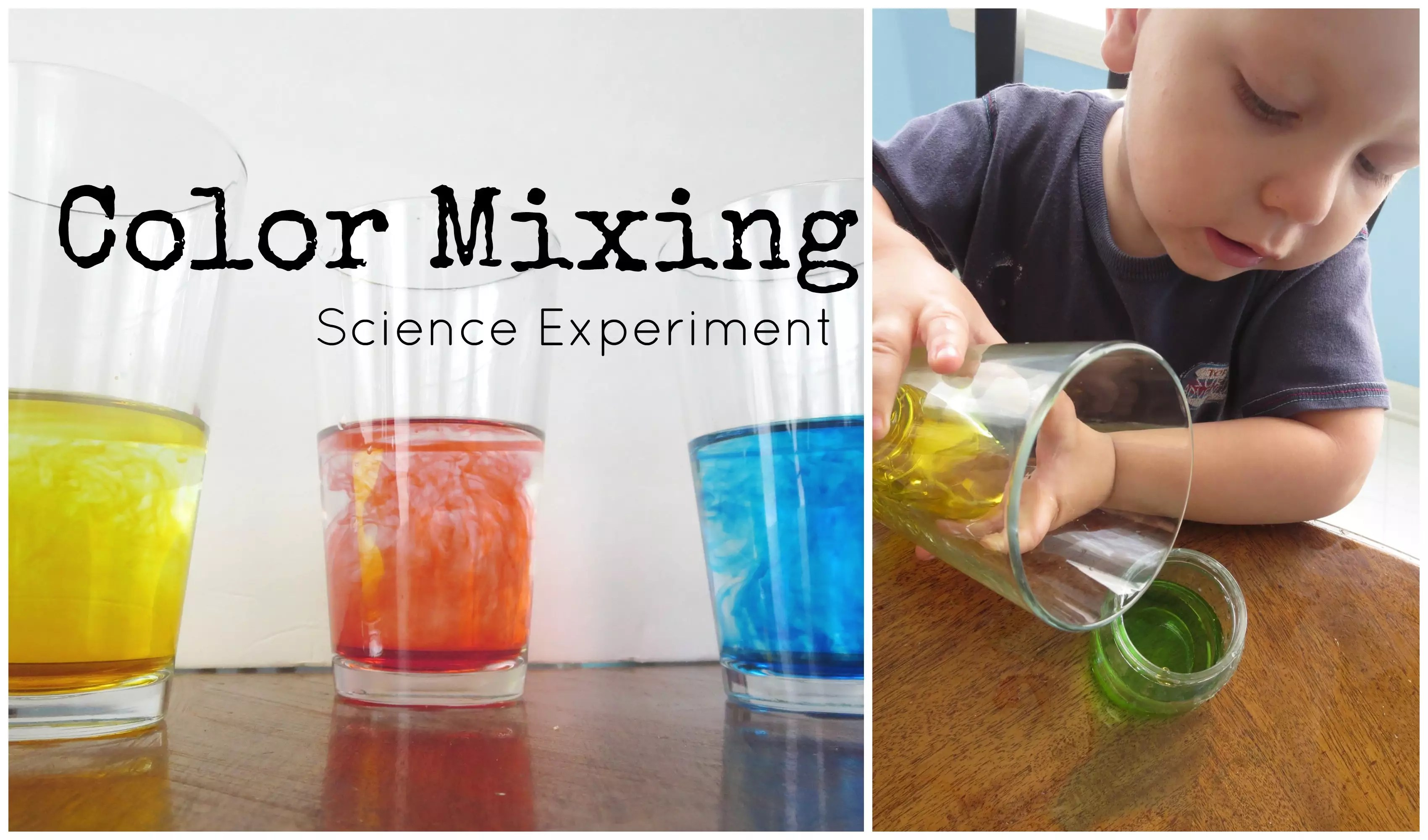 Simple Color Mixing Science Experiments For Preschoolers