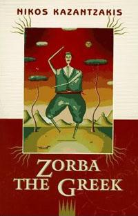 Zorba the Greek, by Nikos Kazantzakis