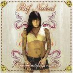 Bif Naked ~ Superbeautifulmonster