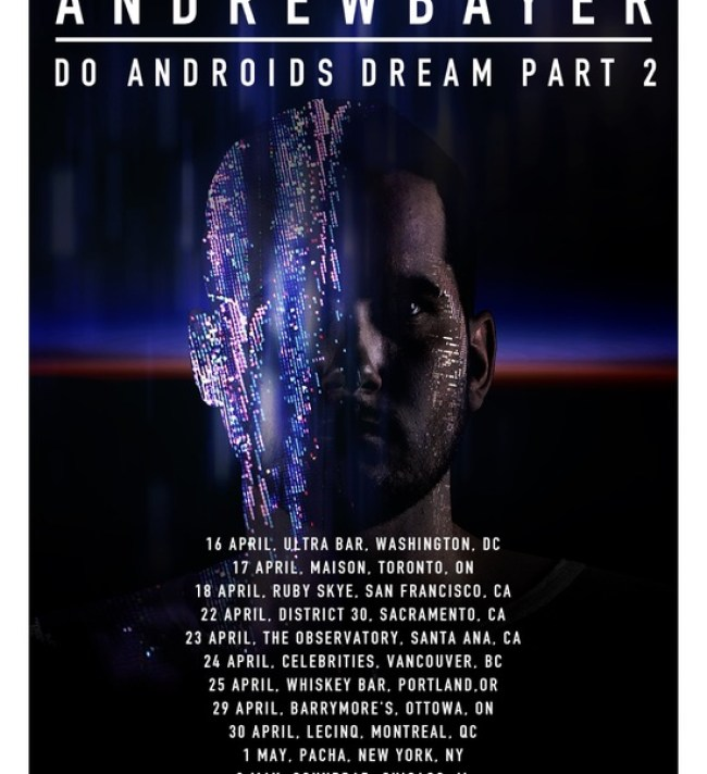 andrew bayer do androids dream tour