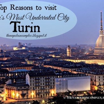 Top Reasons to go to Italy's Most Underrated City: Turin