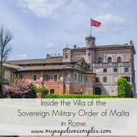 """Behind """"Il Buco di Roma"""": Villa del Priorato di Malta & Rome's Most Famous Keyhole"""