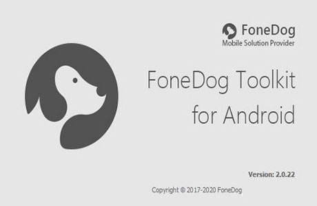 FoneDog Toolkit for Android İndir – Full v2.0.28