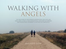 Walking With Angels, by Melanie Gow, with Mandarin Translation