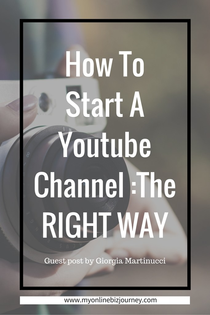 How To Start A Youtube Channel The Right Way My Online