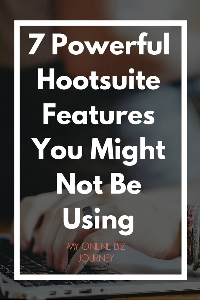 7 Power Hootsuite Features You Might Not Be Using
