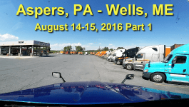 [Video] Aspers, PA to Wells, ME 9-14-2016 (Part 1)