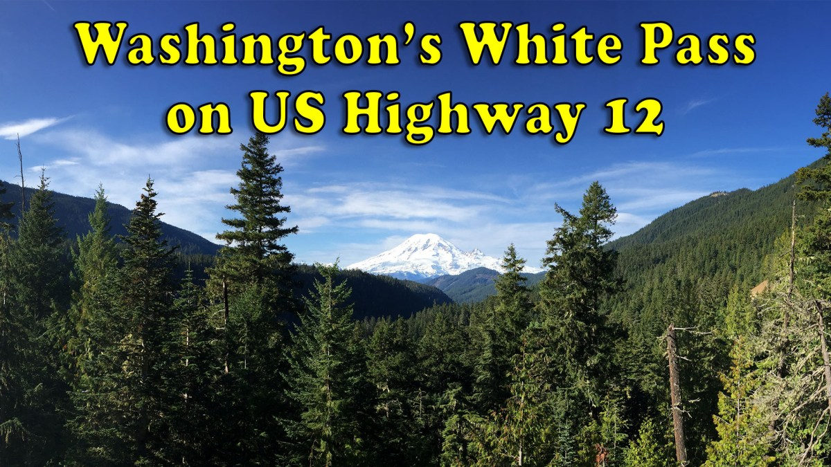 [Video] Washington's White Pass on US Hwy 12