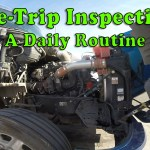 The Pre-Trip Inspection – A Daily Routine [Video]