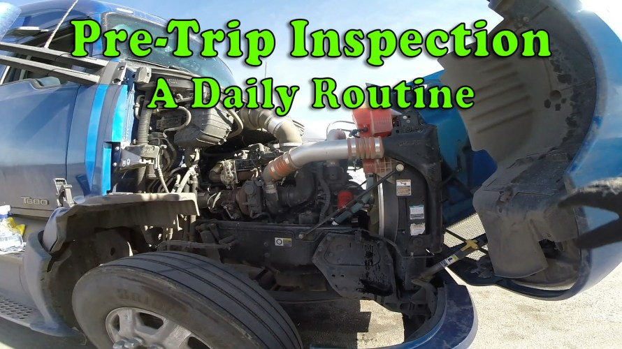 Pre-Trip Inspection - A Daily Routine