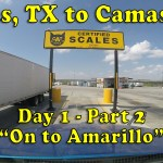 Dallas, TX to Camas, WA – Day 1: On to Amarillo [Video]