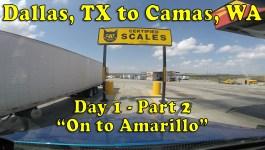 Dallas, TX to Camas, WA – Day 1: On to Amarillo [Video]