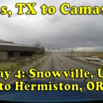 Driving from Dallas, TX to Camas, WA – Day 4: Snowville, UT to Hermiston, OR [Video]