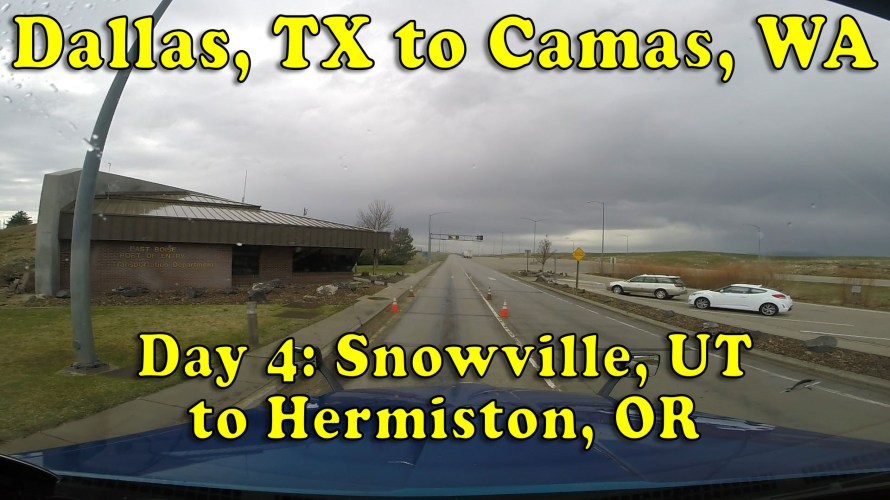 Dallas to Camas Day 4 Snowville to Hermiston