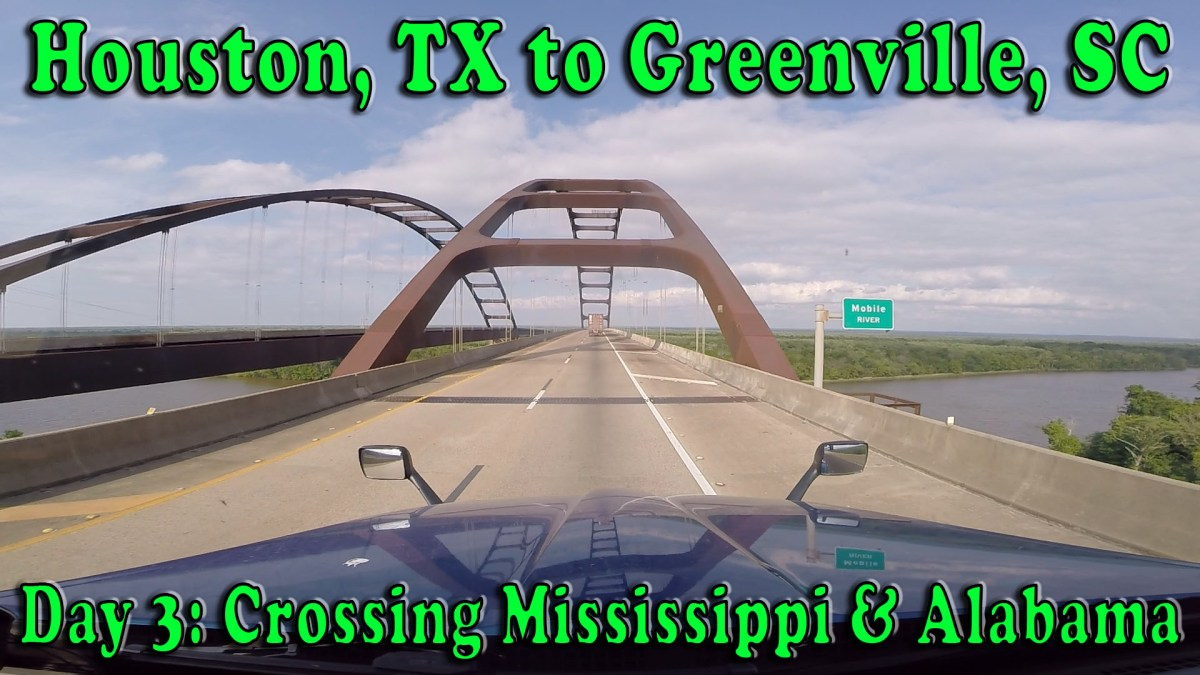 Houston, TX to Greenville, SC - Day 3 Crossing Mississippi and Alabama [Video]