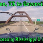 Houston, TX to Greenville, SC – Day 3 Crossing Mississippi and Alabama [Video]
