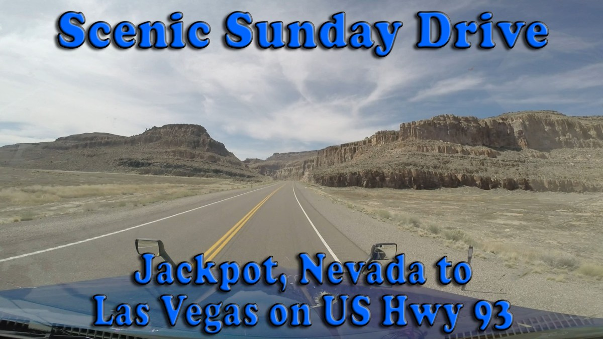 Scenic Sunday Drive - Jackpot Nevada to Las Vegas on US Highway 93 [Video]