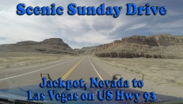 Scenic Sunday Drive – Jackpot Nevada to Las Vegas on US Highway 93 [Video]