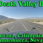 A Death Valley Kind Of Day – Fontana CA to Winnemucca NV [Video]